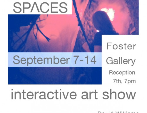 SPACES: an interactive exhibit @Foster Gallery
